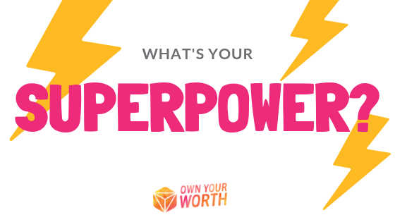How To Unlock Your Superpower!